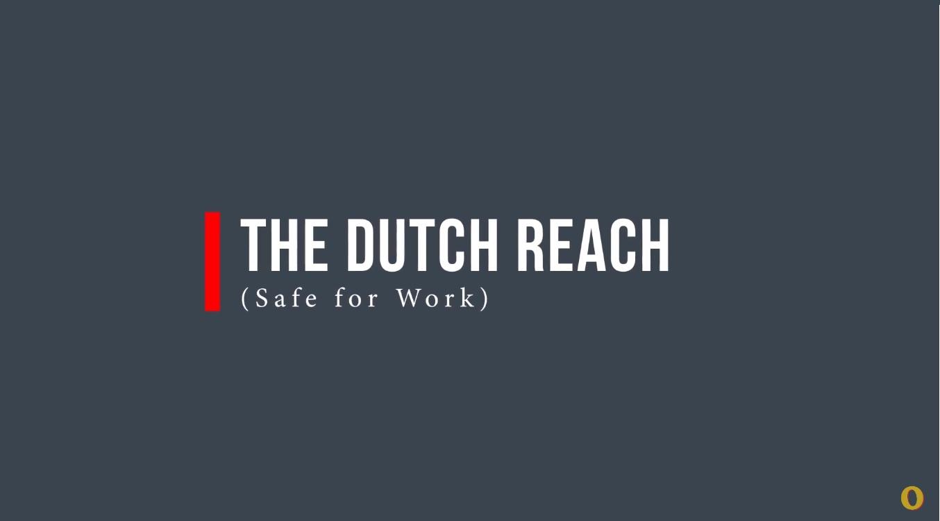 What is a Dutch Reach?